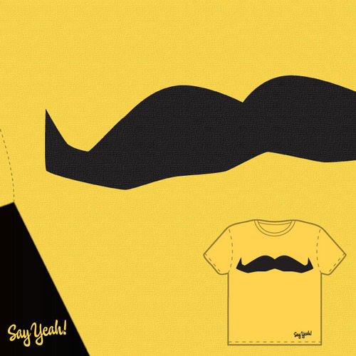 Full Say Yeah t-shirt design with mustache